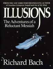 Illusions: The Adventures of a Reluctant Messiah, Richard Bach, Good Book
