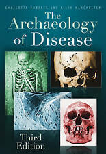 The Archaeology of Disease - New Book Roberts, Charlotte