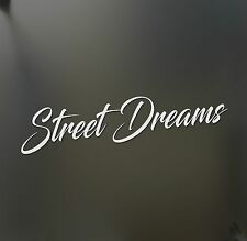 Street Dreams sticker racing Honda JDM Funny drift car WRX window decal