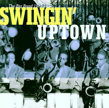 Swingin' Uptown: Big Band 1923-1952 by Various Artists (CD, Nov-1998, 2 Discs, R
