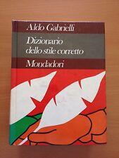 Dizionario dello stile corretto - Aldo Gabrielli - Mondadori 3236