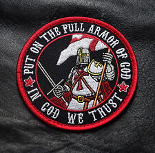 PUT ON THE FULL ARMOR IN GOD WE TRUST CHRISTIAN INFIDEL CRUSADER PATCH