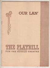"""""""Our Lan'"""" Broadway Playbill 1947 Julie Haydon, Muriel Smith, William Veasey"""