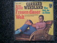 Gerhard Wendland - Alle Frauen dieser Welt 7'' Single (Neil Diamond)