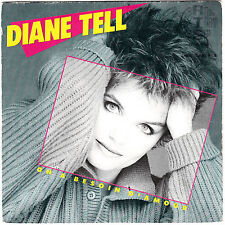 "7"" 45 TOURS FRANCE DIANE TELL ""On A Besoin D'amour / Juste Au Bon Moment"" 1985"
