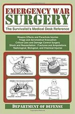 Emergency War Surgery: The Survivalist's Medical Desk Reference  (Paperback)