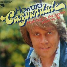 """7"""" 1976 MINT- ! HOWARD CARPENDALE : Noch hast Du Dein ganzes Leben vor Dir"""