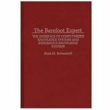 The Barefoot Expert: The Interface of Computerized Knowledge Systems a-ExLibrary