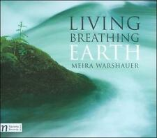 Meira Warshauer-Living Breathing Earth CD NEW