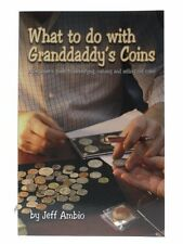 What to do with Granddaddy's Coins by Jeff Ambio, Zyrus Press
