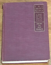 THE CHOSEN PEOPLE  A SHORT HISTORY OF THE JEWS IN EUROPE  THARAUD 1929 FIRST ED