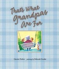 Harriet Ziefert - Thats What Grandpas Are For (2006) - Used - Trade Cloth (