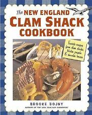 The New England Clam Shack Cookbook: Favorite Recipes from Clam Shacks, Lobster