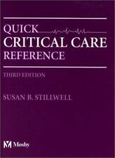Quick Critical Care Reference, 3e, Stilwell, Susan B., Stillwell DNP  RN  CNE, S