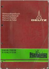 DEUTZ TRACTOR D6006 D6806 D7006 D7206 WORKSHOP SERVICE MANUAL - D 60 68 70 72 06