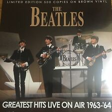 The Beatles 'Greatest Hits Live On Air 1963-64' Lp On Brown  Vinyl - New sealed