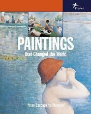 Paintings that Changed the World: From Lascoux to Picasso-ExLibrary