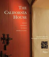 THE CALIFORNIA HOUSE - PAUL ROCHELEAU, ET AL. KATHRYN MASSON (HARDCOVER) NEW
