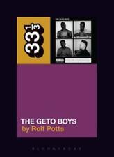 33 1/3: The Geto Boys by Rolf Potts (2016, Paperback)