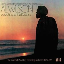 Al Wilson - Searching For The Dolphins: The Complete Soul City Recordings And Mo