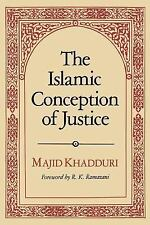 The Islamic Conception of Justice by Khadduri, Majid