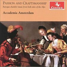 Passion and Craftmanship: Baroque Chamber Music from Both Sides of the Alps, New