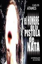 El Hombre de la Pistola de Nata by Carlos Atanes (2007, Paperback)