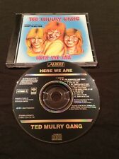 TED MULRY GANG HERE WE ARE  CD TMG AUSTRALIA PRESS  ALBERT PRODUCTIONS 475603 2