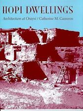 Hopi Dwellings : Architectural Change at Orayvi by Catherine M. Cameron...