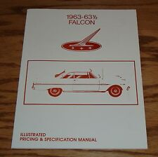 1963 - 63 1/2 Ford Falcon Illustrated Pricing & Specification Manual 63