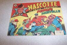 RECIT COMPLET MASCOTTE LE PETIT SERGENT N° 26 surprise mortelle 1950