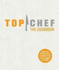 Top Chef the Cookbook (2008, Hardcover)