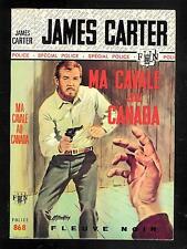 """James Carter : Ma cavale au Canada - N° 868 """" Fleuve Noir Spécial Police """""""