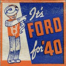 Old Print. It's FORD For '40 - autos - matchbook cover ad art