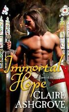 Immortal Hope: The Curse of the Templars by Ashgrove, Claire
