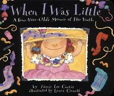 When I Was Little: A Four-Year-Old's Memoir of Her Youth, Jamie Lee Curtis, Good