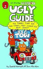 Ugly Guide to Things That Go and Things That Should Go But Don't (Uglydolls)