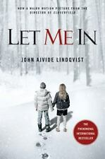 Let Me In by John Ajvide Lindqvist (2010, Paperback, Movie Tie-In)