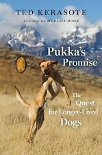 Pukka's Promise: The Quest for Longer-Lived Dogs-ExLibrary