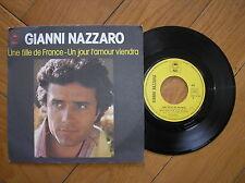 """GIANNI NAZZARO UNE FILLE DE FRANCE UN JOUR L'AMOUR VIENDRA  7"""" EPIC 1976 VG"""