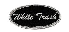 White Trash Name Tag Iron On Uniform Badge Applique Patch FD
