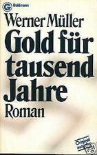 Werner Müller - Gold für tausend Jahre
