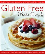 Gluten-Free Made Simple: Easy Everyday Meals That Everyone Can Enjoy: Dahlstrom