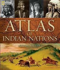 ATLAS OF INDIAN NATIONS - ANTON TREUER (HARDCOVER) NEW