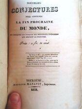 Nouvelles conjectures pour confirmer la fin prochaine du monde, prophéties 1841.