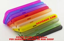 COVER PER SAMSUNG S5 MINI SM-G800F ULTRA SLIM 0.3MM CUSTODIA THIN VARI COLORI