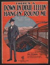 There's A Down In Dixie Feelin Hangin Round Me 1921 Sheet Music