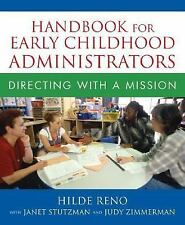 Handbook for Early Childhood Administrators: Directing with a Mission