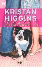Fools Rush In by Kristan Higgins (2006, Paperback)