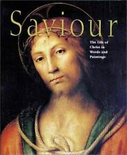 Saviour: The Life of Christ in Words and Paintings-ExLibrary